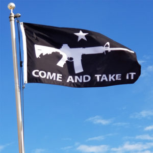 Come and Take It Flags